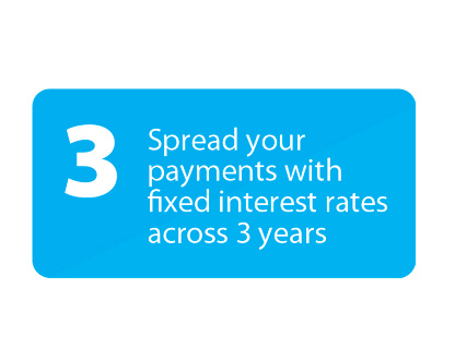 Spread your payments across 3 years